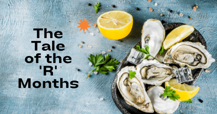 I ate Oysters in July and Survived