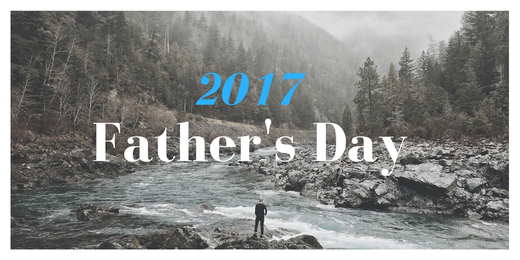 Father's Day 2017 – Useful Gift Ideas