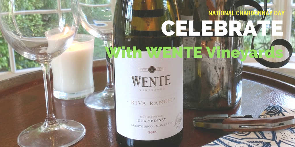 Celebrate Chardonnay Day with Wente Vineyards + Your Besties
