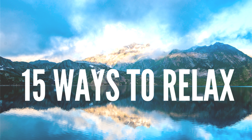 15 Ways to Relax