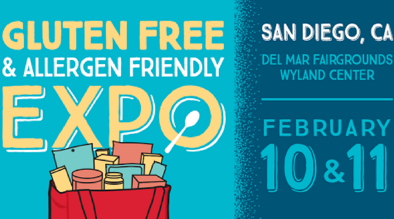 Gluten Free & Allergen Friendly Expo in San Diego, Feb. 10-11, 2018