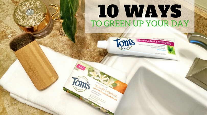 10 Ways To Green Up Your Day