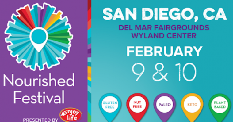 Have a Food Allergy? San Diego Nourished Festival – February 9 & 10th, 2019