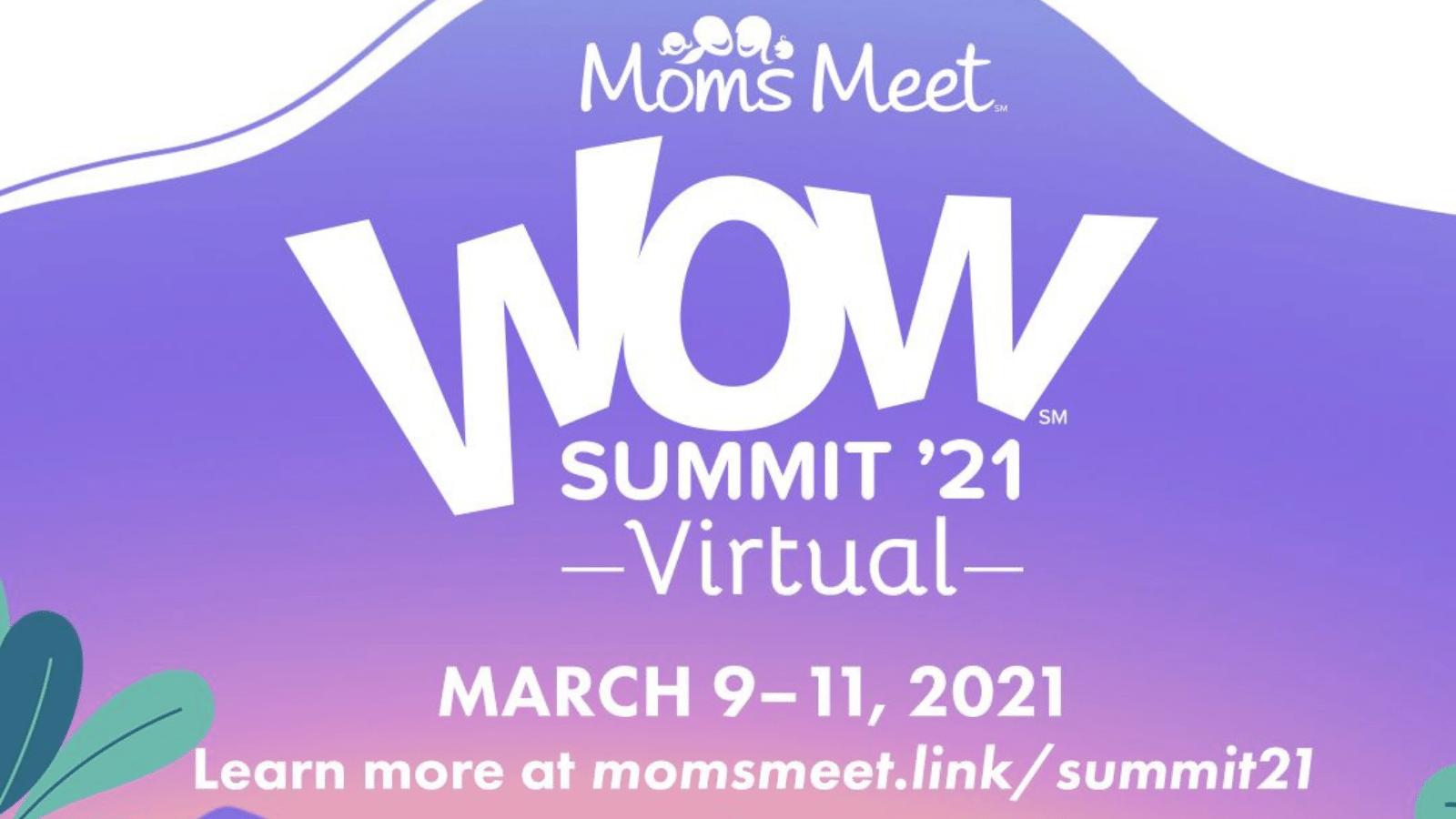Moms Meet Virtual WOW Summit 2021