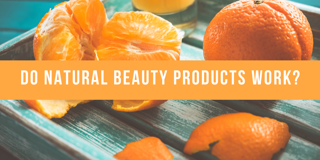 Do Natural Beauty Products Work?