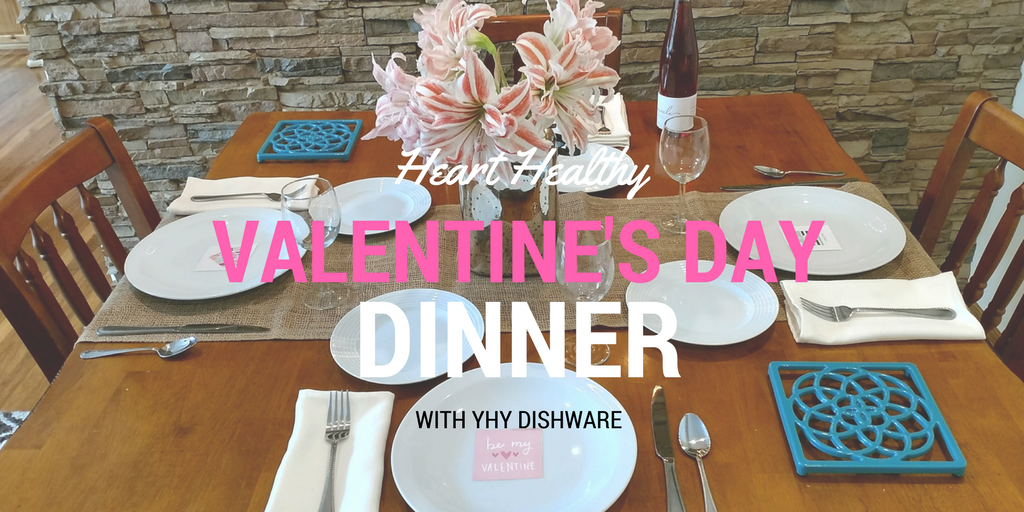 Heart Healthy Valentine's Day Dinner Party