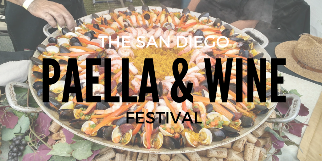 A Day at the San Diego Paella & Wine Festival