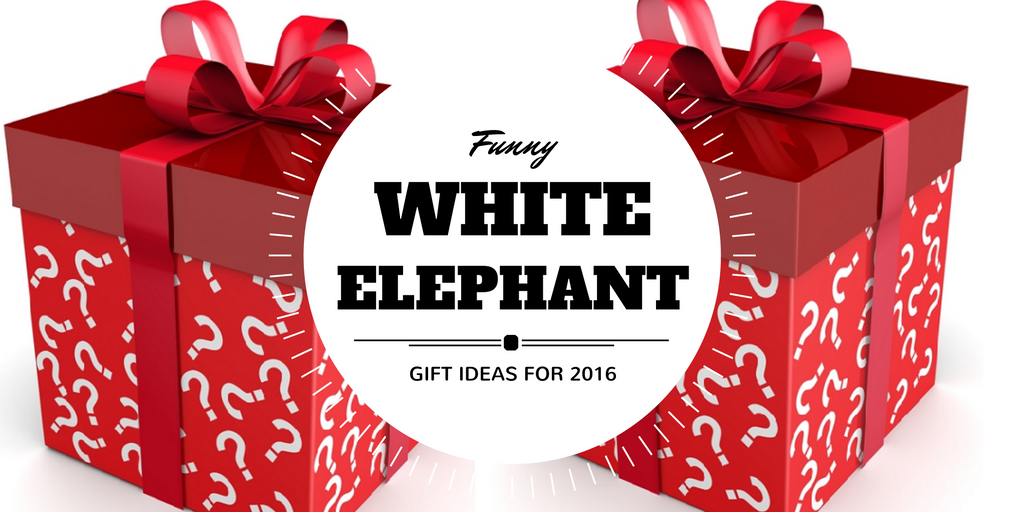 Funny White Elephant Party Gifts